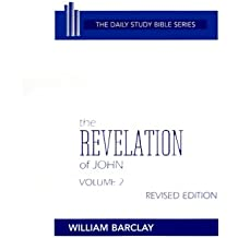 002: The Revelation of John: Volume 2 (Chapters 6 to 22) (Daily Study Bible (Westminster Hardcover))