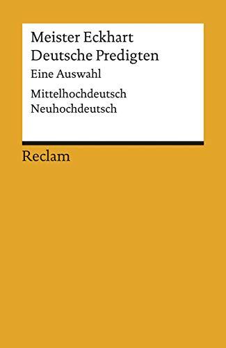 Deutsche Predigten: Eine Auswahl. Mittelhochdt. /Neuhochdt. (Reclams Universal-Bibliothek)