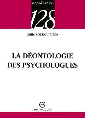 La déontologie des psychologues par Odile Bourguignon