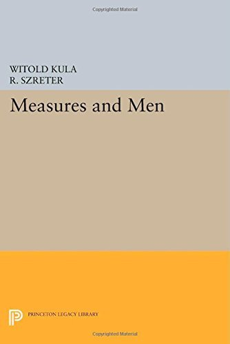 Measures and Men (Princeton Legacy Library) by Witold Kula (2014-07-14)