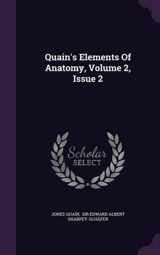 Quain's Elements Of Anatomy, Volume 2, Issue 2