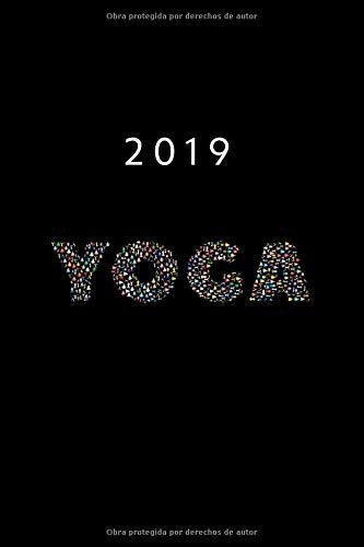 2019: ENE - DIC Agenda Semanal   152 x 229 mm   1 Semana en 2 Páginas   52 Semanas Planificador y Calendario   Yoga Meditación