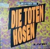 Bis zum bitteren Ende (live; 1987) / Vinyl record [Vinyl-LP] (Vinyl-schallplatte Tote)
