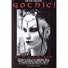 Gothic! Die Szene in Deutschland aus der Sicht ihrer Macher