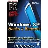 Windows XP - Hacks & Secrets.