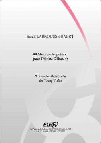 PARTITION CLASSIQUE - 88 Mélodies Populaires pour l'Altiste Débutant - TRADITIONAL - Alto Solo