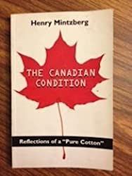 The Canadian condition: Reflections of a