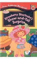Strawberry Shortcake's Show-And-Tell Surprise (All Aboard Reading - Level 1)