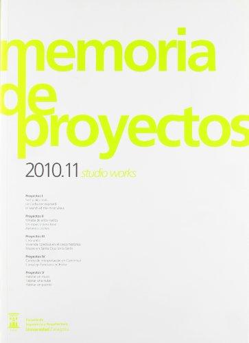 Memoria de proyectos 2010.11 studio works por AAVV
