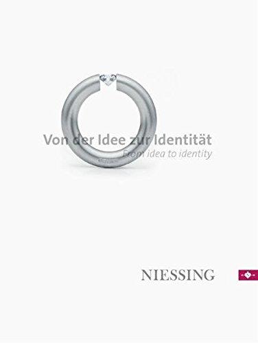 NIESSING - Von der Idee zur Identität: NIESSING - From idea to identity