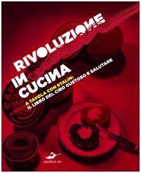 rivoluzione-in-cucina-a-tavola-con-stalin