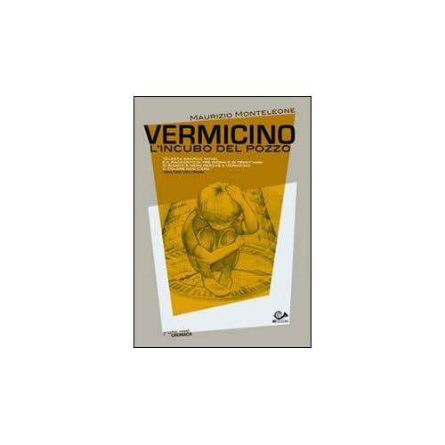 Vermicino, L'incubo Del Pozzo