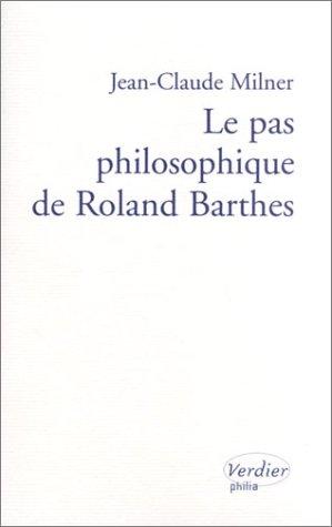 Le Pas philosophique de Roland Barthes