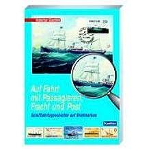 Auf Fahrt mit Passagieren, Fracht und Post: Schifffahrtsgeschichte auf Briefmarken