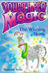 The Wishing Horse (Young Hippo Magic)