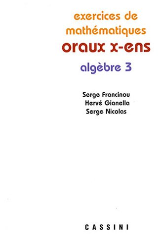Oraux X-ENS : Algèbre 3