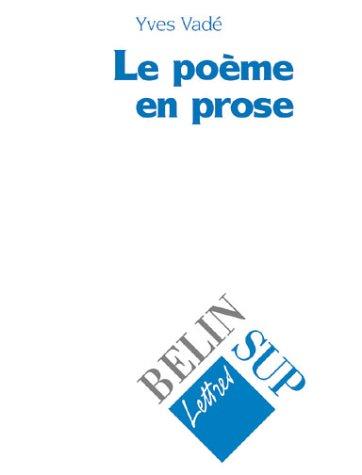 Le poème en prose et ses territoires