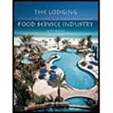 The Lodging And Food Service Industry, Sixth Edition. by Gerald W. Lattin (2005-08-02)