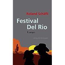 Festival Del Rio: Roman