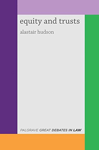 Great Debates in Equity and Trusts (Palgrave Great Debates in Law)