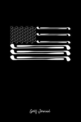 Golf Journal: Dot Grid Journal - USA Flag Golf Club Ball Patriotic Golfer Dad Veteran Gift - Black Dotted Diary, Planner, Gratitude, Writing, Travel, Goal, Bullet Notebook -