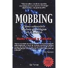 Mobbing : cómo sobrevivir al acoso psicológico en el trabajo (Proyecto, Band 67)