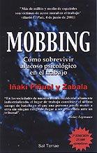 Mobbing: Cómo sobrevivir al acoso psicológico en el trabajo (Proyecto) por Iñaki Piñuel Zabala