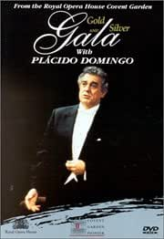 Gold and Silver Gala from Covent Garden with Placido Domingo [DVD] [1999]