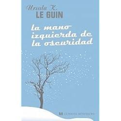 La mano izquierda de la oscuridad by Ursula K. Le Guin(2008-01-01) Premio Nébula 1969