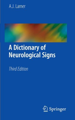 A Dictionary of Neurological Signs, Third Edition by A. J. Larner (2010-11-05)
