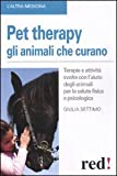 Pet therapy. Gli animali che curano