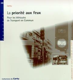 La priorité aux feux pour les véhicules de transport en commun