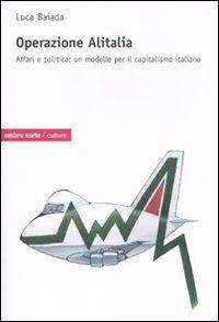 operazione-alitalia-affari-e-politica-un-modello-per-il-capitalismo-culture