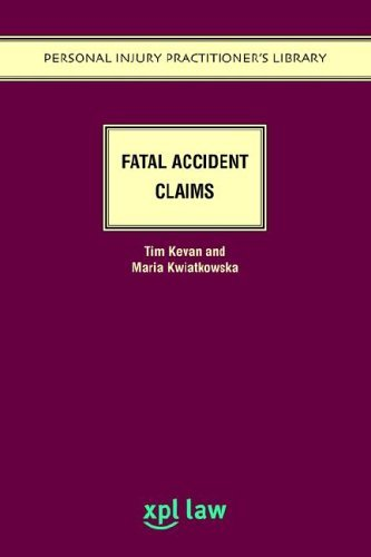 Fatal Accident Claims by Tim Kevan (21-Apr-2005) Paperback