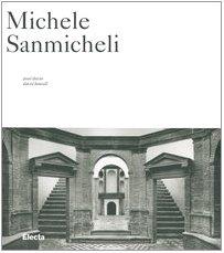 Michele Sanmicheli. Ediz. illustrata