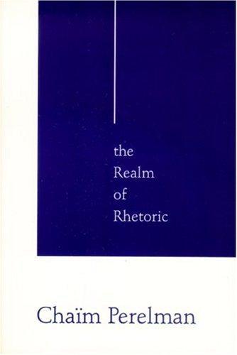 The Realm Of Rhetoric: Philosophy by Chaim Perelman (1990-09-30)