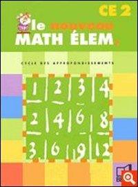 Le nouveau math élem CE2 par Gérard Champeyrache, Jean-Claude Fatta, Jean Ladeveze, Denis Stoecklé