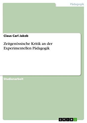 Zeitgenössische Kritik an der Experimentellen Pädagogik