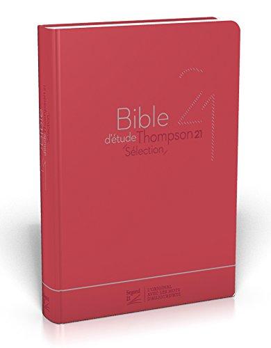 Bible d'étude Thompson 21 sélection : couverture souple Vivella