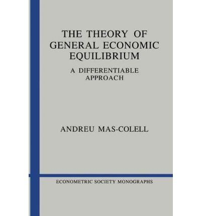 Portada del libro [(The Theory of General Economic Equilibrium: A Differentiable Approach )] [Author: Andreu Mas-Colell] [Sep-1985]
