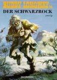 Buddy Longway Bd.14 (Der Schwarzrock).