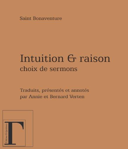 Intuition et raison - Choix de sermons