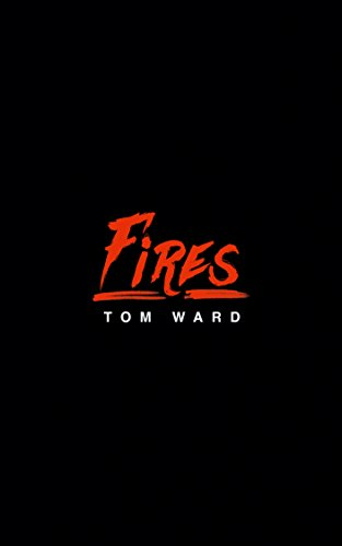 Fires by Tom Ward