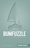 Bumfuzzle - Just Out Looking For Pirates (English Edition)