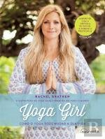 Yoga Girl Como o Yoga Pode Mudar a Sua Vida (Portuguese Edition)
