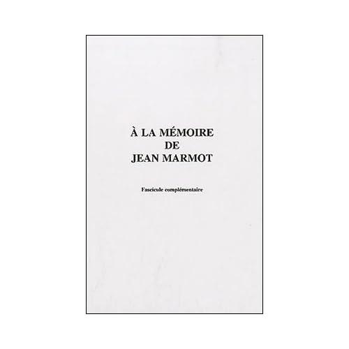 A la mémoire de Jean Marmot : Pack en 2 volumes
