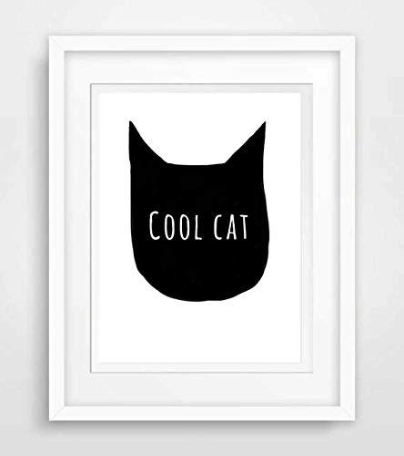 Cool Cat- Poster Geburtstag, Geschenk Sprüche Fine Art Print Poster Kunstdruck Plakat modern ungerahmt DIN A 4 Deko Wand Bild Spruch