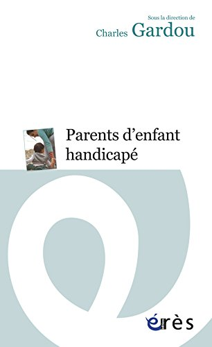 Parents d'enfant handicapé : Le handicap en visages