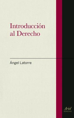 Introducción al Derecho (Ariel Derecho) por Ángel Latorre