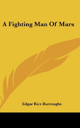 Fighting Men Of Mars (Barsoom 7)